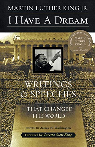 9780062505521: I Have a Dream: Writings and Speeches That Changed the World, Special 75th Anniversary Edition (Martin Luther King, Jr., born January 15, 1929)