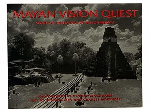 9780062505651: Mayan Vision Quest: Mystical Initiation in Mesoamerica