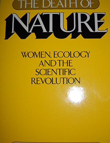 9780062505729: Death of Nature: Women, Ecology, and the Scientific Revolution