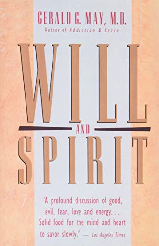 Will and Spirit: A Contemplative Psychology