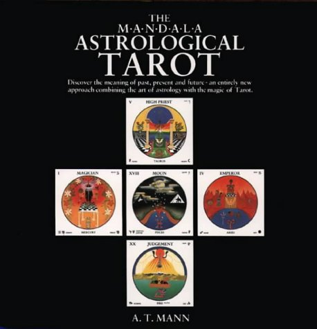 9780062505835: The M.A.N.D.A.L.A  Astrological Tarot: Discover the Meaning of Past, Present and Future- An Entirely New Approach Combining the Art of Astrology with the Magic of Tarot