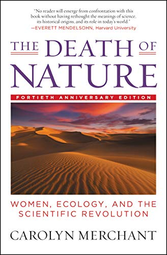 9780062505958: The Death of Nature: Women, Ecology and the Scientific Revolution