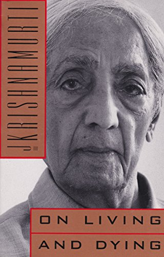 On Living and Dying: Krishnamurti, J.