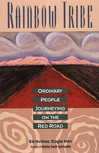 9780062506115: Rainbow Tribe: Ordinary People Journeying on the Red Road