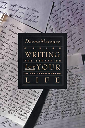 9780062506122: Writing for Your Life: Discovering the Story of Your Life's Journey