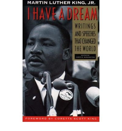 9780062506160: I Have a Dream: 24 Writings and Speeches That Changed the World