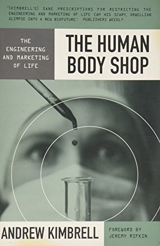 9780062506191: The Human Body Shop: The Engineering and Marketing of Life