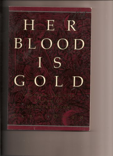 9780062506412: Her Blood Is Gold: Celebrating the Power of Menstruation