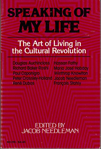 Speaking of My Life: The Art of Living in the Cultural Revolution