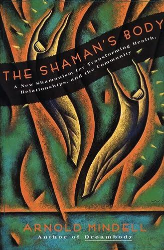 9780062506559: The Shaman's Body