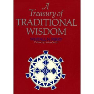 9780062506719: A Treasury of traditional wisdom