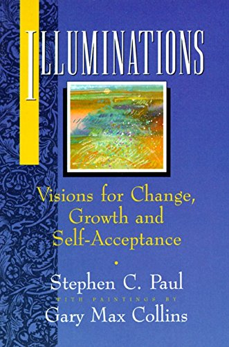 9780062506818: Illuminations: Visions for Change, Growth, and Self-Acceptance