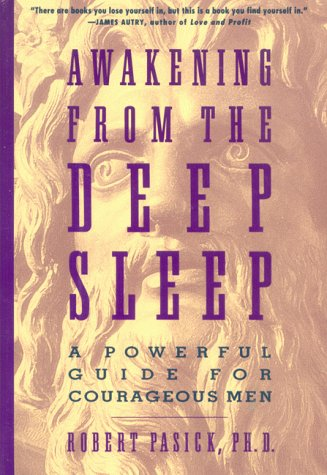 9780062506948: Awakening from the Deep Sleep: A Practical Guide for Men in Transition