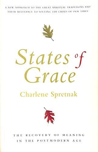 9780062506979: States of Grace: The Recovery of Meaning in the Postmodern Age
