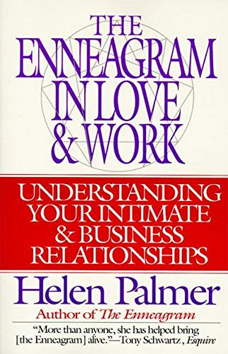 9780062507211: Enneagram in Love and Work: Understanding Your Intimate and Business Relationships