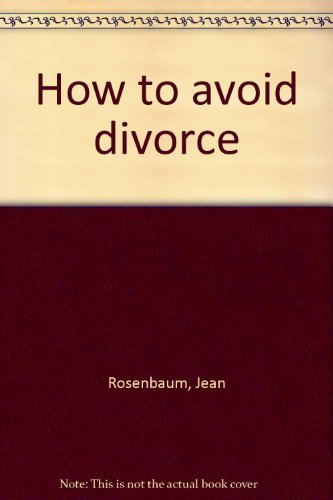 9780062507402: How to avoid divorce