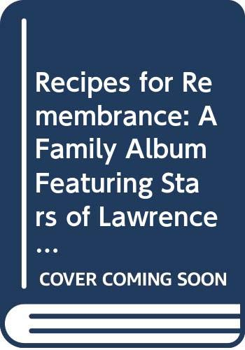 9780062507419: Recipes for Remembrance: A Family Album Featuring Stars of Lawrence Welk Show