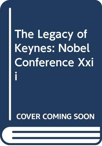 9780062507433: The Legacy of Keynes: Nobel Conference Xxii
