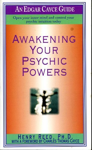 Awakening Your Psychic Powers: ( Edgar Cayce's Widsom For The New Age)