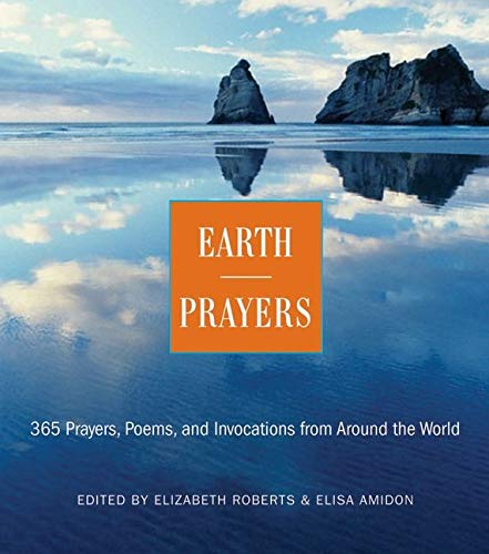 9780062507464: Earth Prayers: 365 Prayers, Poems, and Invocations from Around the World