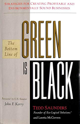 9780062507525: The Bottom Line of Green Is Black: Strategies for Creating Profitable and Environmentally Sound Businesses