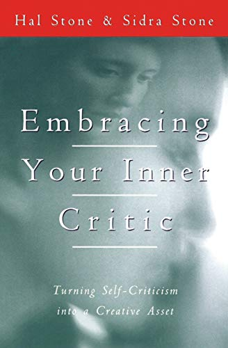 9780062507570: Embracing Your Inner Critic: Turning Self-Criticism into a Creative Asset