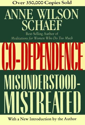 9780062507693: Co-dependence: Misunderstood-Mistreated