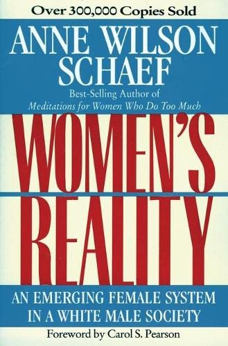 9780062507709: Women's Reality: An Emerging Female System in a White Male Society