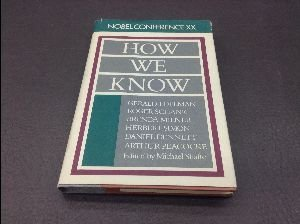 9780062507778: How We Know: Nobel Conference XX
