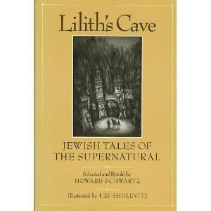 9780062507792: Lilith's Cave: Jewish Tales of the Supernatural