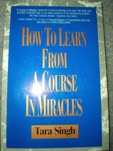 How to Learn from a Course in: Singh, Tara
