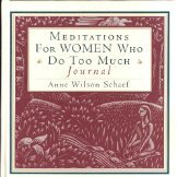 9780062507853: Meditations for Women Who Do Too Much: Journal