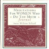 9780062507853: Meditations for Women Who Do Too Much Journal