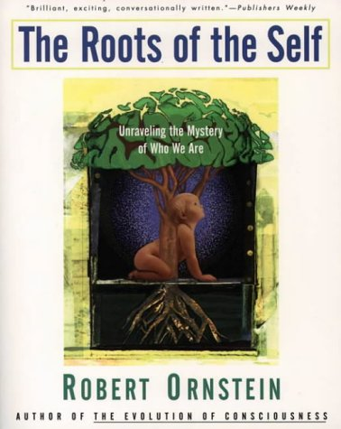9780062507891: The Roots of the Self: Unraveling the Mystery of Who We Are