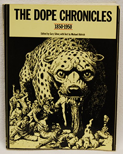 9780062507907: The Dope Chronicles, 1850-1950