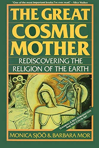 9780062507914: The Great Cosmic Mother: Rediscovering the Religion of the Earth