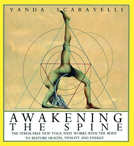 9780062507921: Awakening the Spine