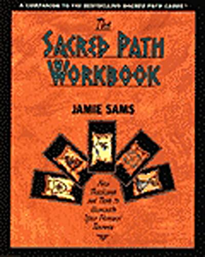 9780062507945: The Sacred Path Workbook: New Teachings and Tools to Illuminate Your Personal Journey