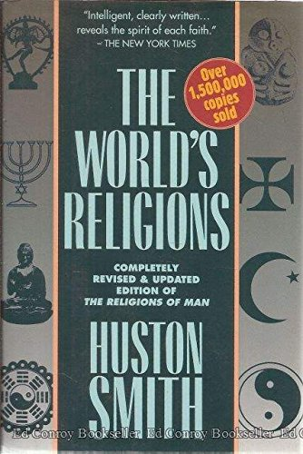 9780062507990: The World's Religions: Our Great Wisdom Traditions