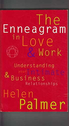 9780062508089: The Enneagram in Love & Work: Understanding Your Intimate & Business Relationships