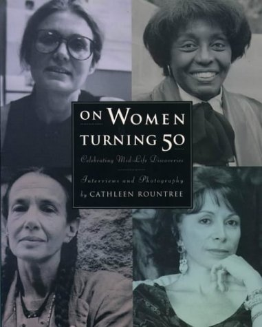 9780062508096: On Women Turning Fifty