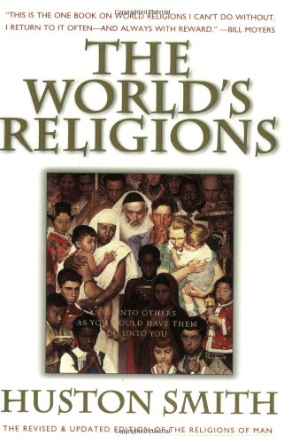 9780062508119: The World's Religions: Our Great Wisdom Traditions