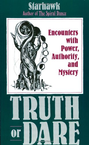 9780062508164: Truth or Dare: Encounters with Power, Authority and Mystery