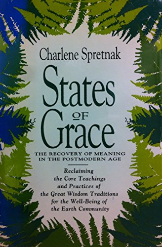 9780062508249: States of Grace: The Recovery of Meaning in the Postmodern Age