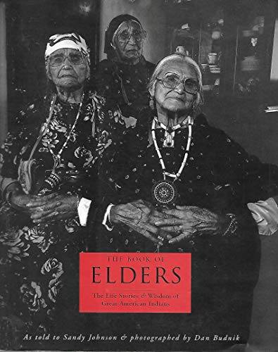 The Book Of Elders: The Life Stories Of Great American Indians.: Johnson, Sandy (as Told To).