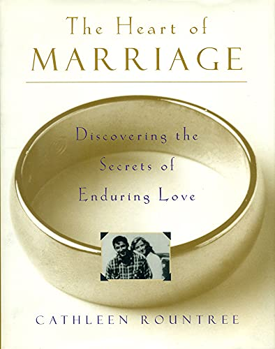 9780062508423: The Heart of Marriage: Discovering the Secrets of Enduring Love