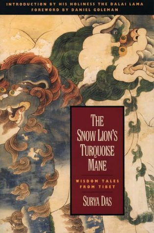 9780062508492: The Snow Lion's Turquoise Mane: Wisdom Tales from Tibet