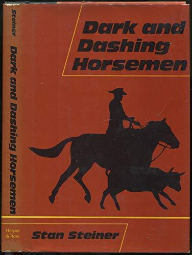 9780062508508: Dark and dashing horsemen