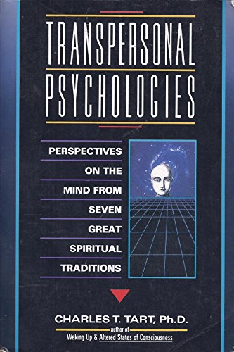 9780062508560: Transpersonal Psychologies: Perspectives on the Mind from Seven Great Spiritual Traditions