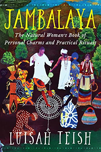 9780062508591: Jambalaya: The Natural Woman's Book of Personal Charms and Practical Rituals